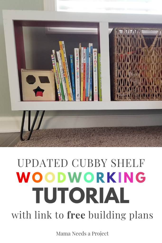 pinterest image for updated cubby shelf woodworking tutorial with link to free woodworking plans