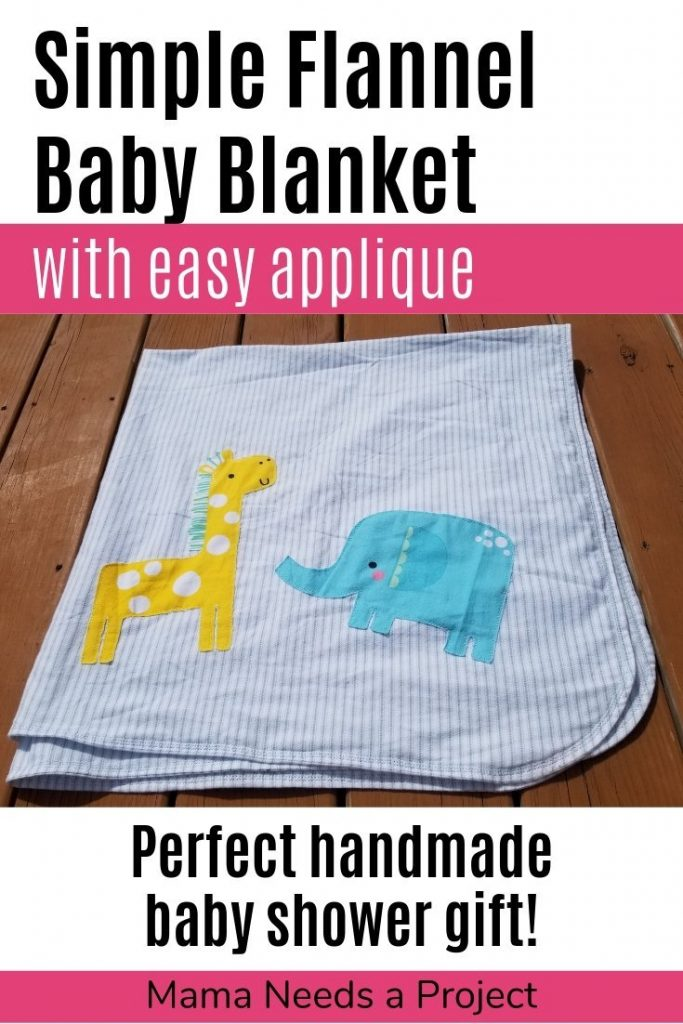 simple flannel baby blanket with easy applique, perfect homemade baby shower gift - sewing tutorial - pinterest image