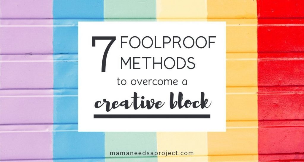 7 foolproof methods to overcome a creative block
