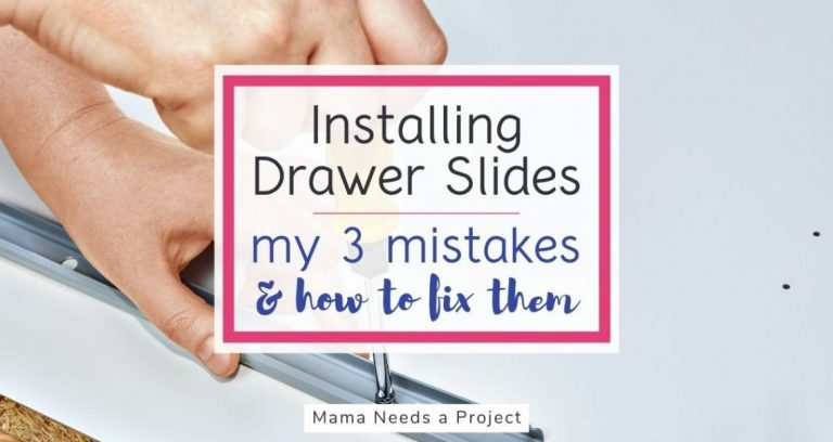 Installing Drawer Slides: 3 Mistakes I Made & How to Fix Them