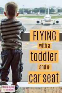 flying with a toddler and a car seat pinterest image