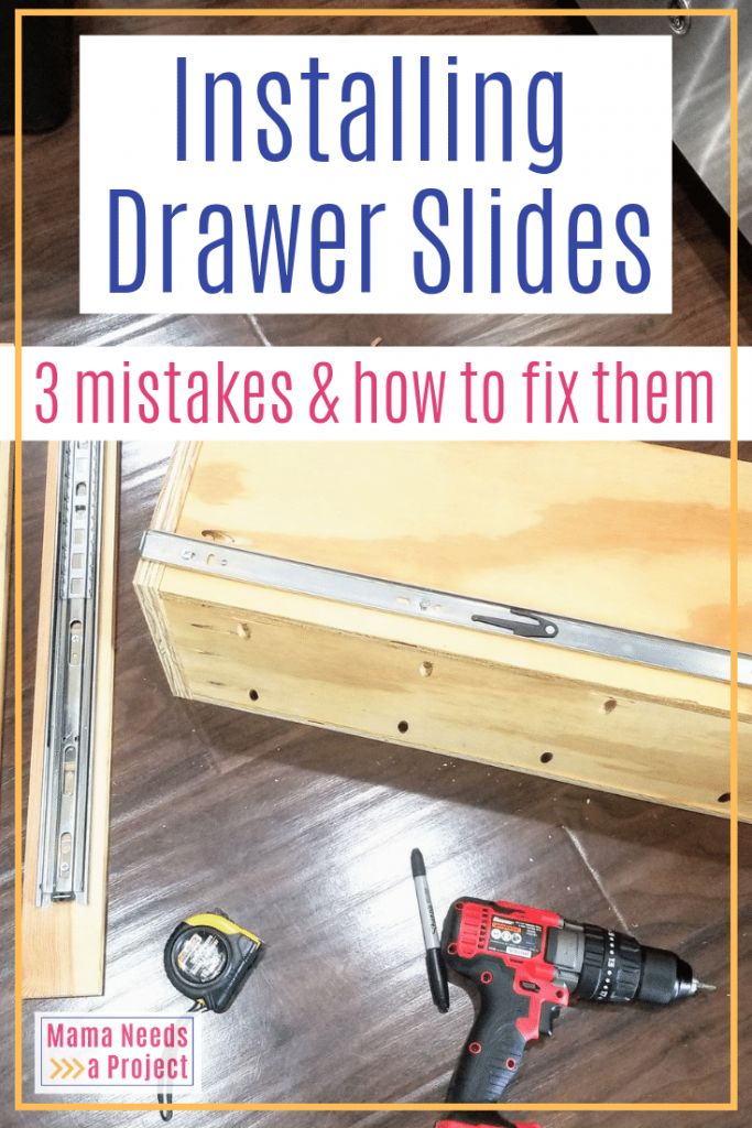 installing drawer slides: 3 mistakes and how to fix them