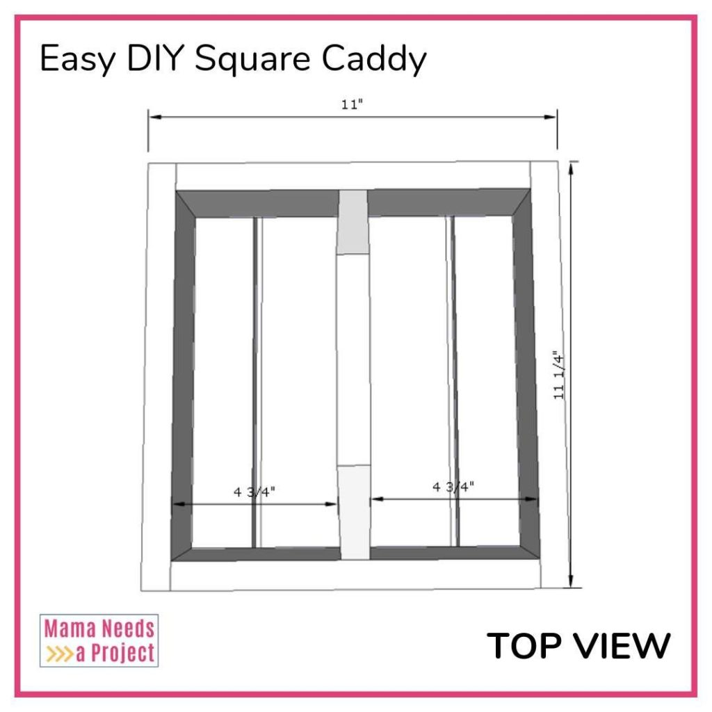 Easy DIY Square Caddy with dimensions