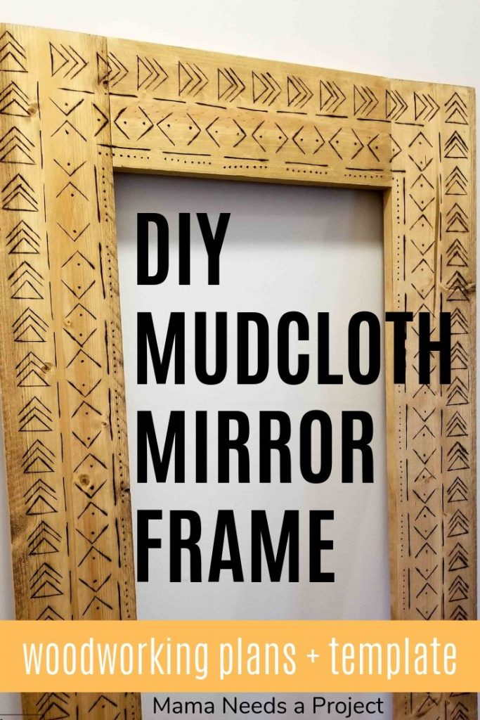 diy mudcloth mirror frame, woodworking plans and template