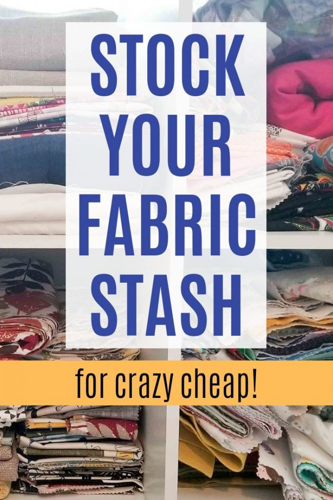 stock your fabric stash for crazy cheap