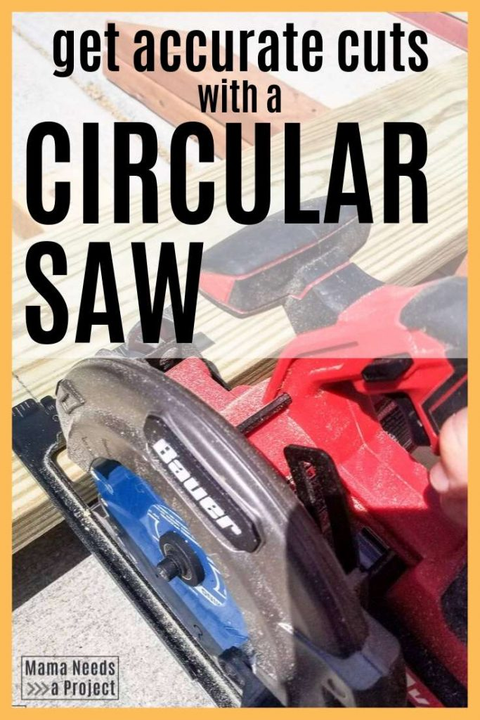 get accurate cuts with a circular saw