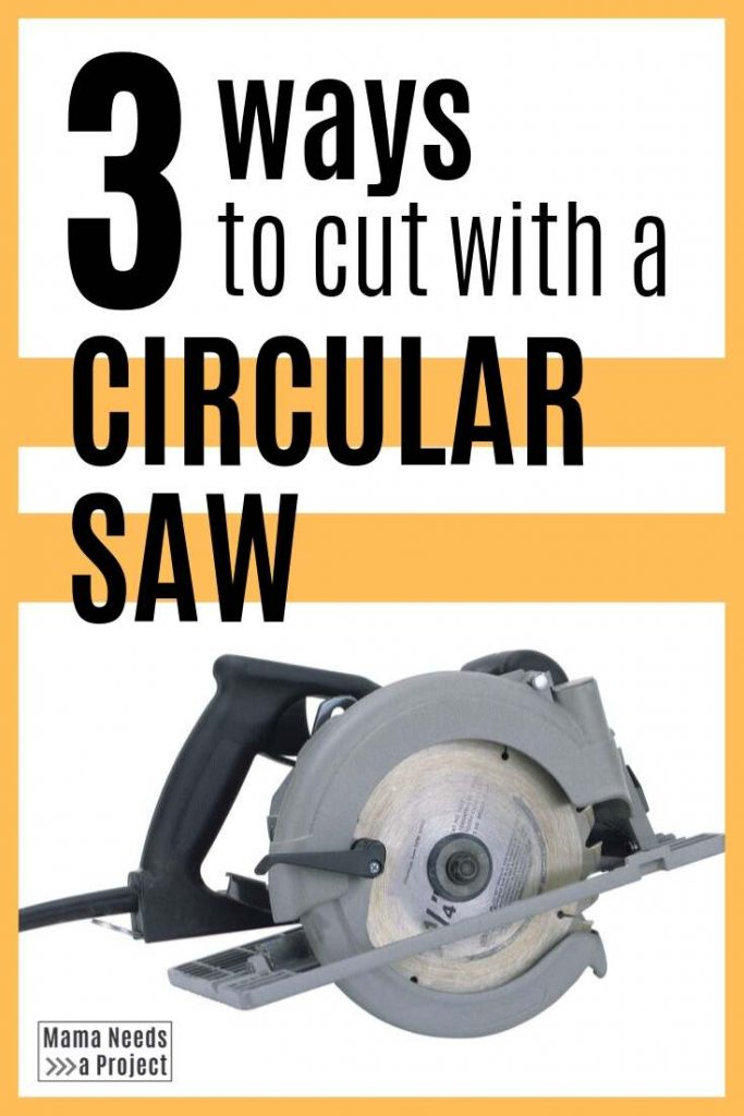 3 ways to cut with a circular saw