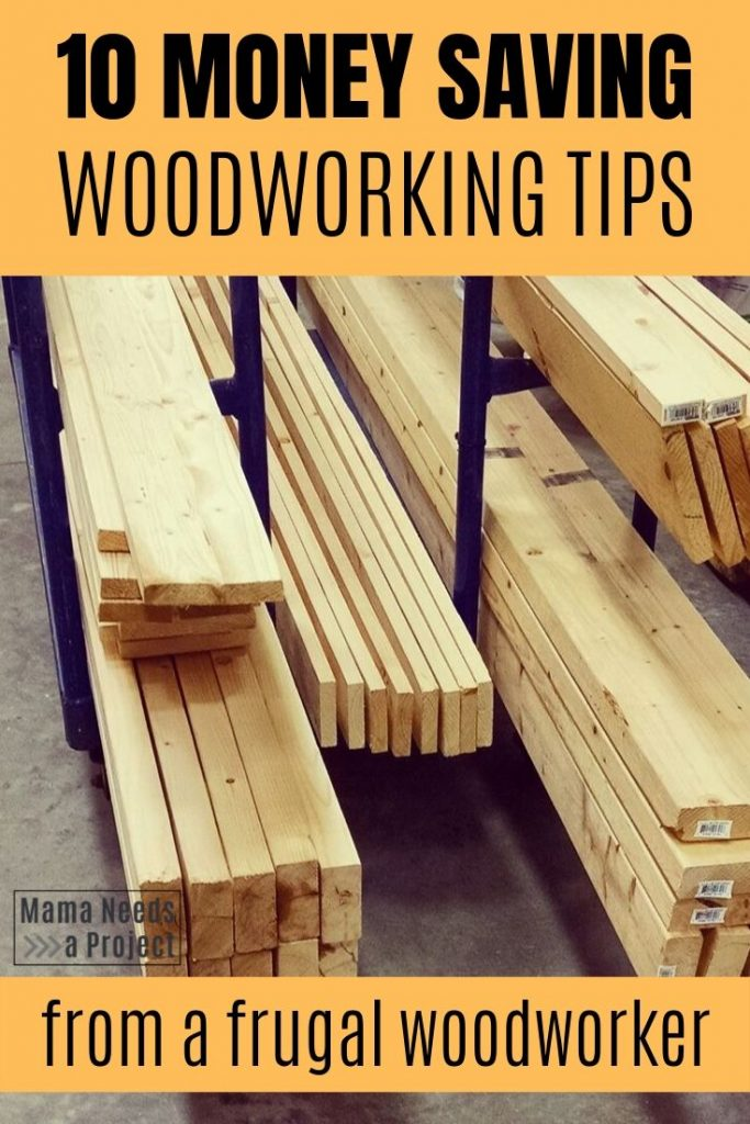 10 money saving woodworking tips from a frugal woodworker