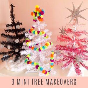 3 mini tree makeovers