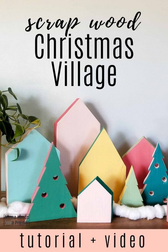 scrap wood christmas village tutorial and video