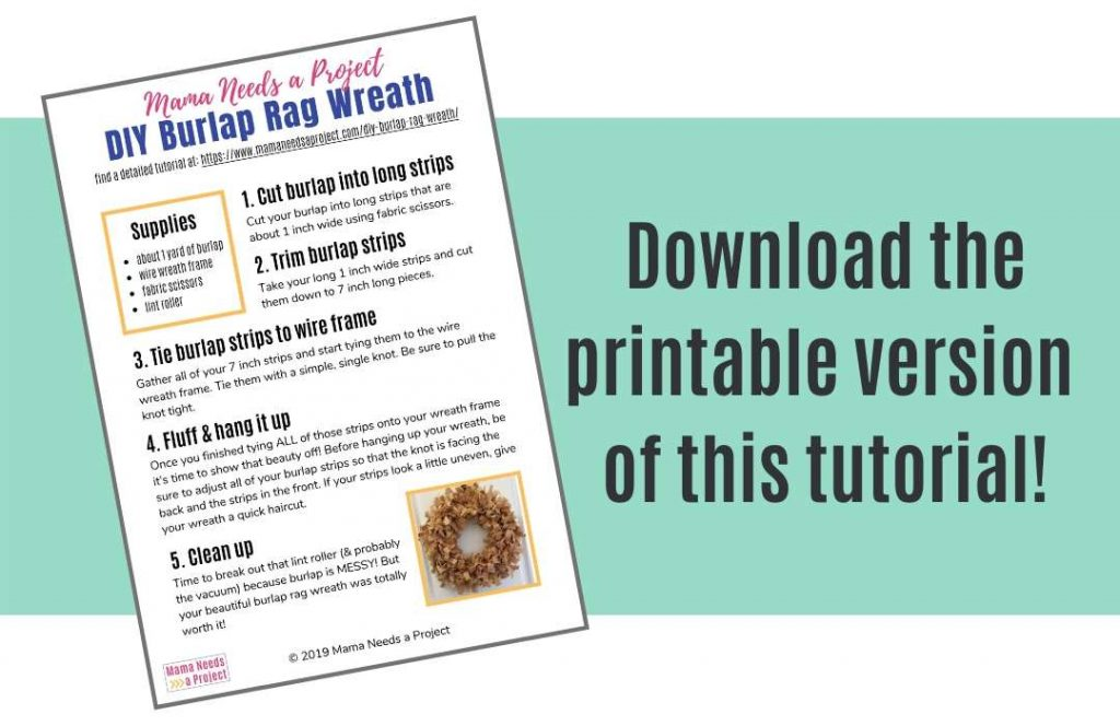download the printable version of this burlap rag wreath tutorial