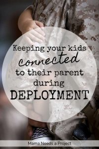 keeping your kids connected to their parent during deployment