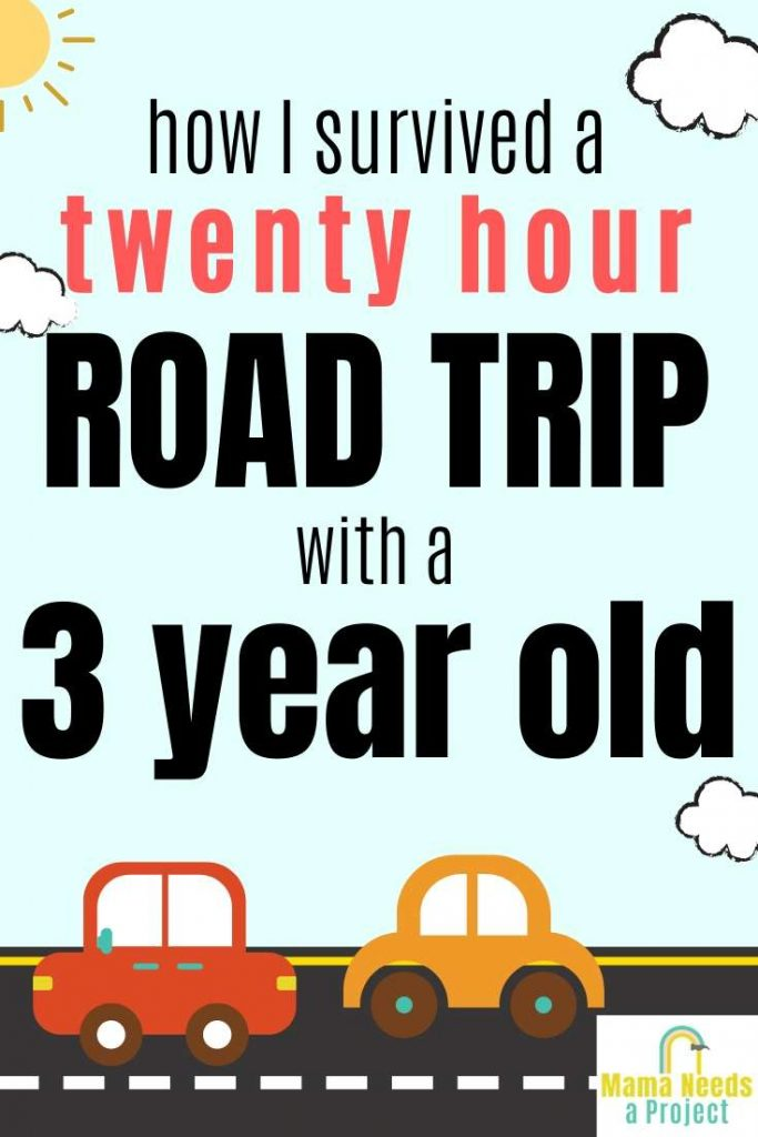 how i survived a twenty hour road trip with a three year old