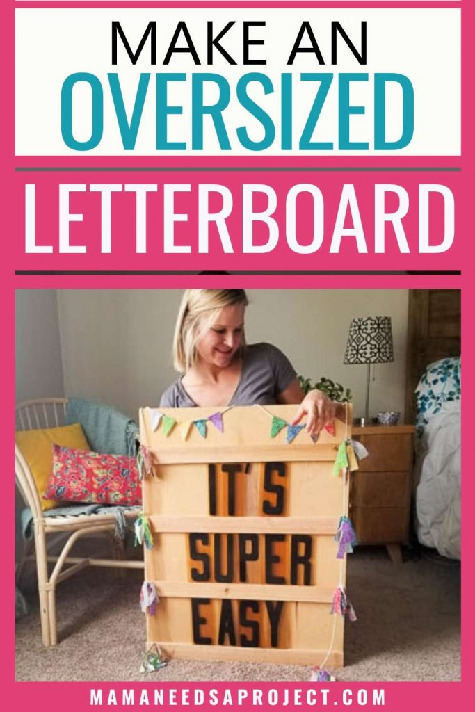 make an oversized letterboard, it's super easy; photo of big DIY letter board and creator, Emilee Anderson