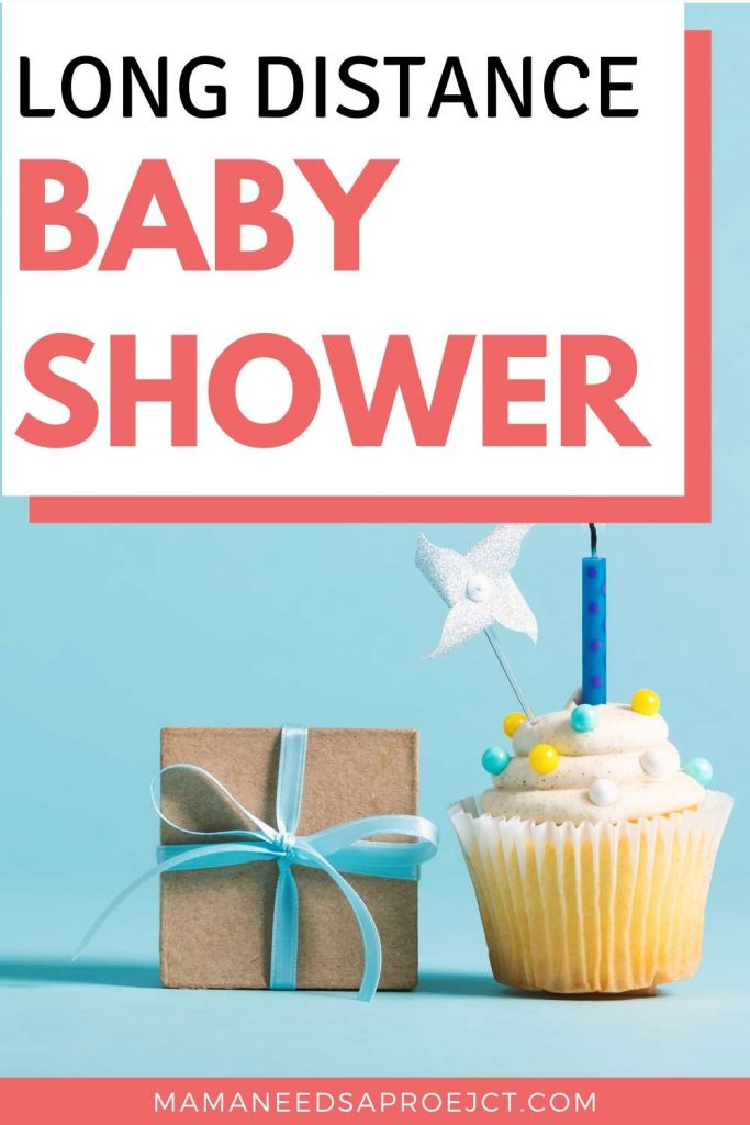 long distance baby shower pinterest image with gift and cupcake