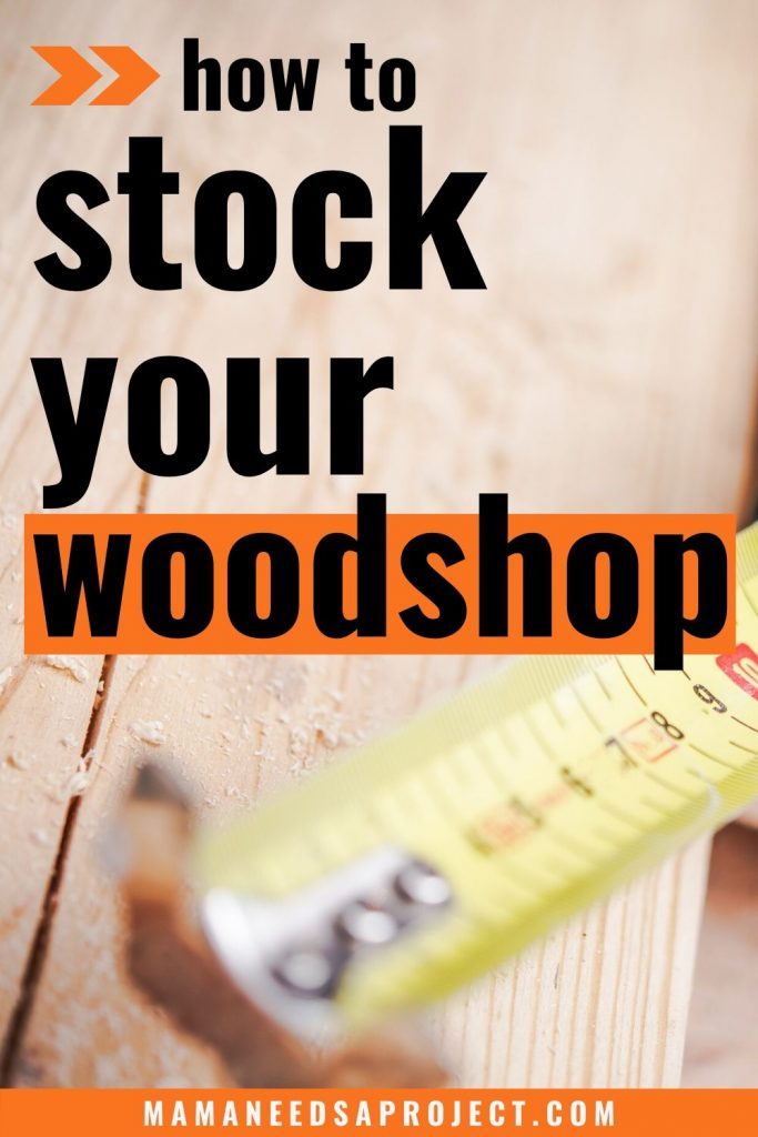 how to stock your woodshop text overlay on picture of tape measure